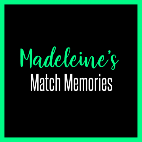 Madeleine's Match Memories