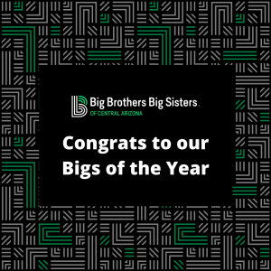 Congrats to our Bigs of the Year